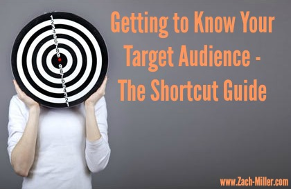 Getting to Know Your Target Audience – The Shortcut Guide
