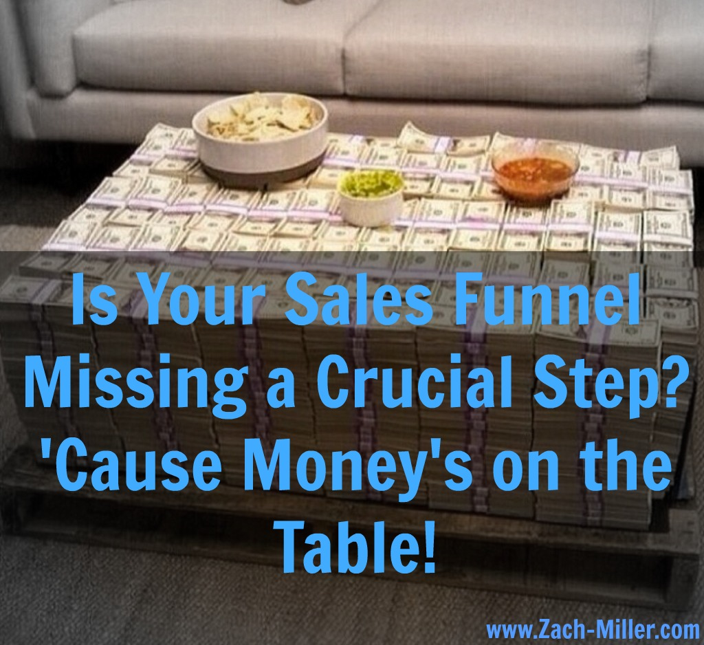 Is Your Sales Funnel Missing a Step